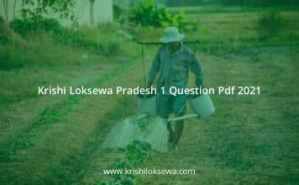Krishi Loksewa Pradesh 1 Question Pdf 2021