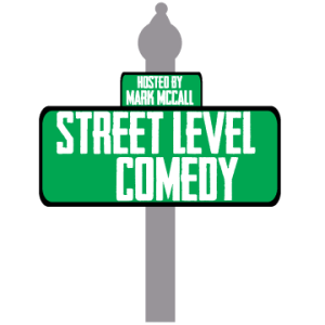 Street Level Comedy