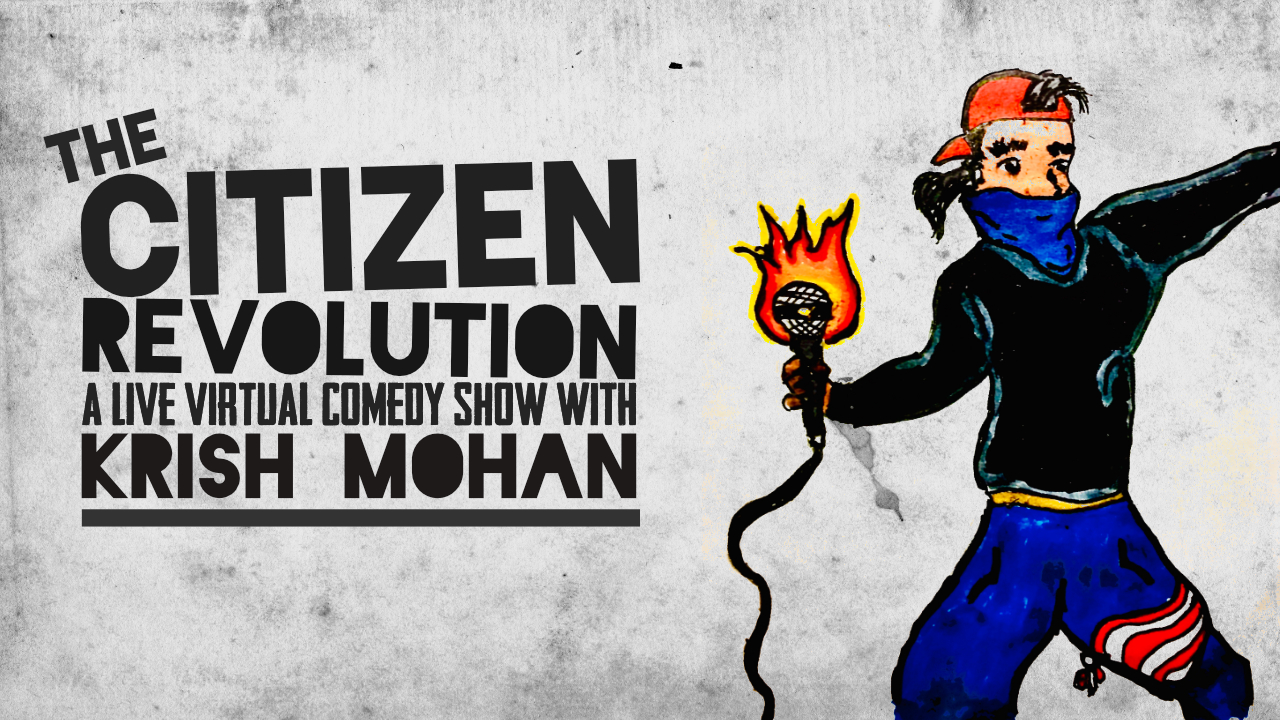 Fringe PVD Presents: The Citizen Revolution Virtual Stand Up Comedy Show! (2 Shows) – July 30 & 31