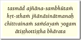 [Bhagavad-gita, 4.42]