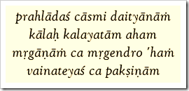 [Bhagavad-gita, 10.30]