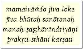 [Bhagavad-gita, 15.7]