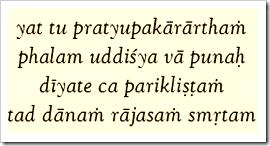 [Bhagavad-gita, 17.21]