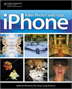 Killer Photos with Your iPhone