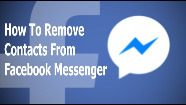 How to delete someone from messenger - KrispiTech