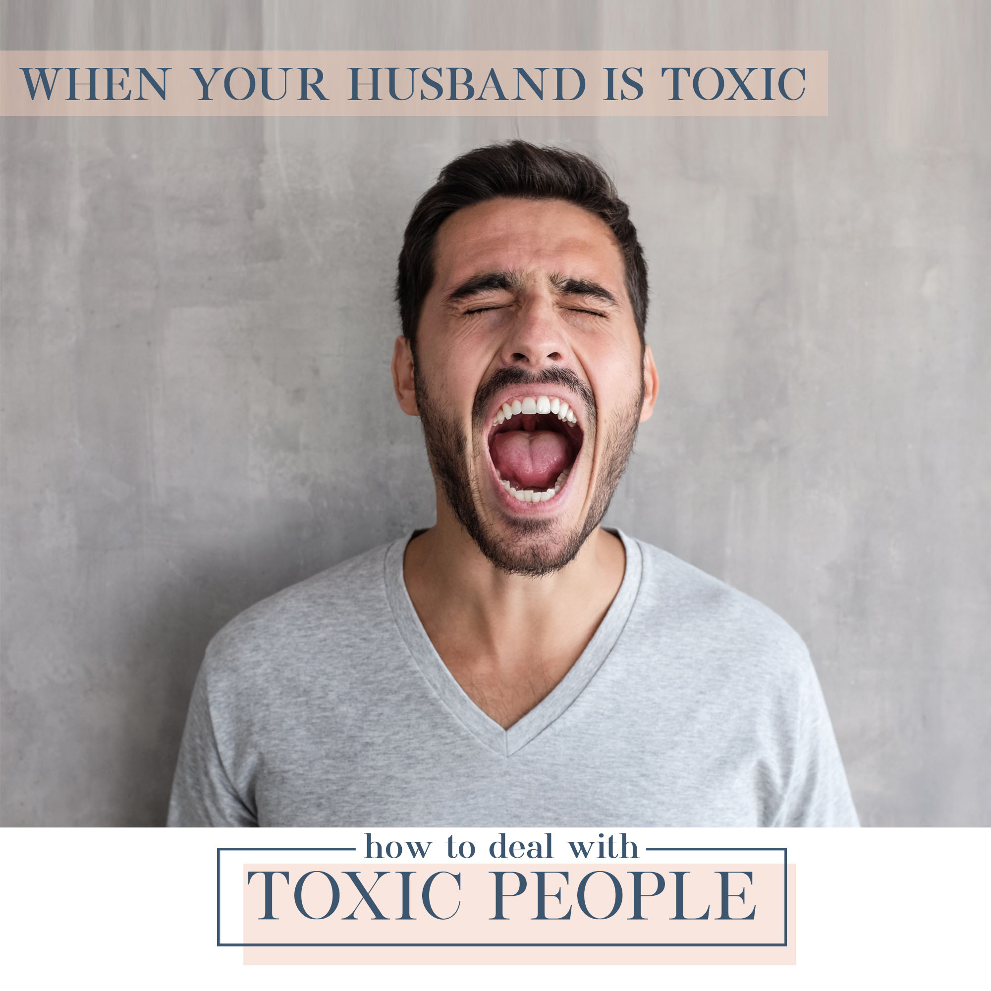 How To Deal With Toxic People