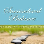 Surrendered Balance – Part One: Yielding