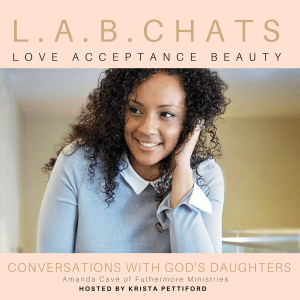 L.A.B. Chat #16 with Amanda Cave – Our Need for Approval