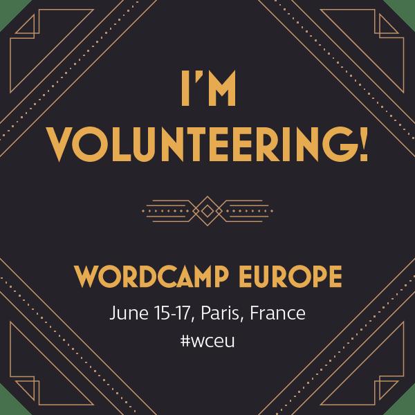 I'm volunteering at WordCamp Europe 2017