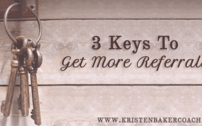 3 Keys to Get More Referrals