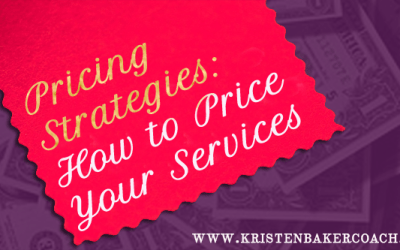 Pricing Strategies: How to Price Your Services