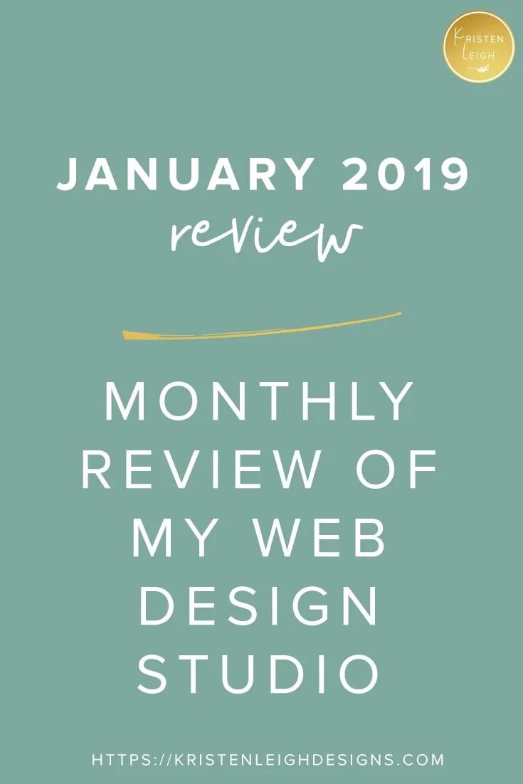 Kristen Leigh | Web Design Studio | January 2019 Monthly Review of My Web Design Studio