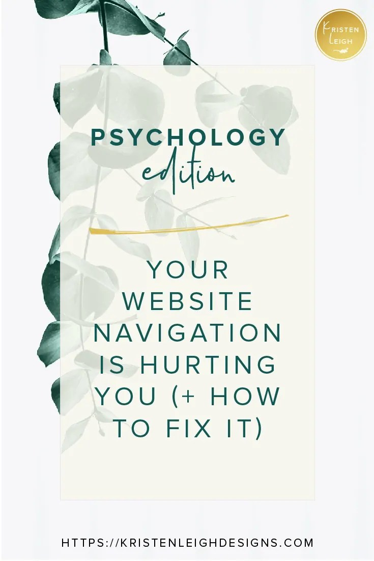 Kristen Leigh | WordPress Web Design Studio | March 2019 Review Monthly Review of My Web Design Studio | Psychology Edition | Your Website Navigation is Hurting You + How to Fix It