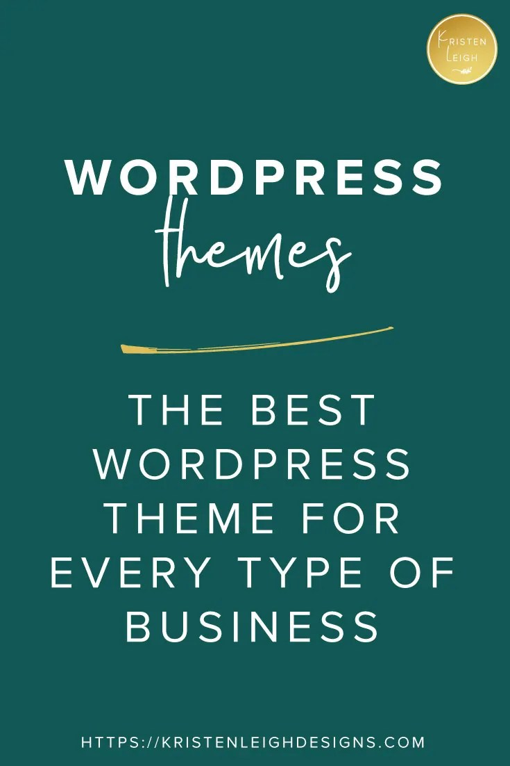 Kristen Leigh | Web Design Studio | The Best WordPress Theme for Every Type of Business
