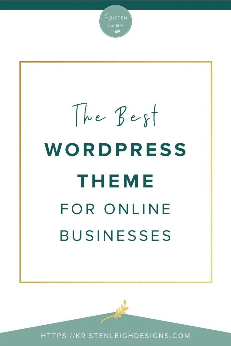 Kristen Leigh   WordPress Web Design Studio   The Best WordPress Theme for Online Businesses