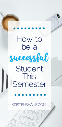 8 Tips for Being a Successful College Student this Semester 1