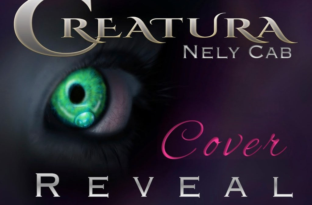 Cover Reveal (& Giveaway!) – Creatura by Nely Cab