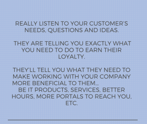 LISTEN to your Customers
