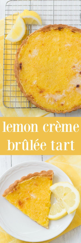Lemon Crème Brûlée Tart. A sweet, buttery tart shell with a creamy lemon custard filling and a caramelized sugar topping. My family's favorite Easter dessert!