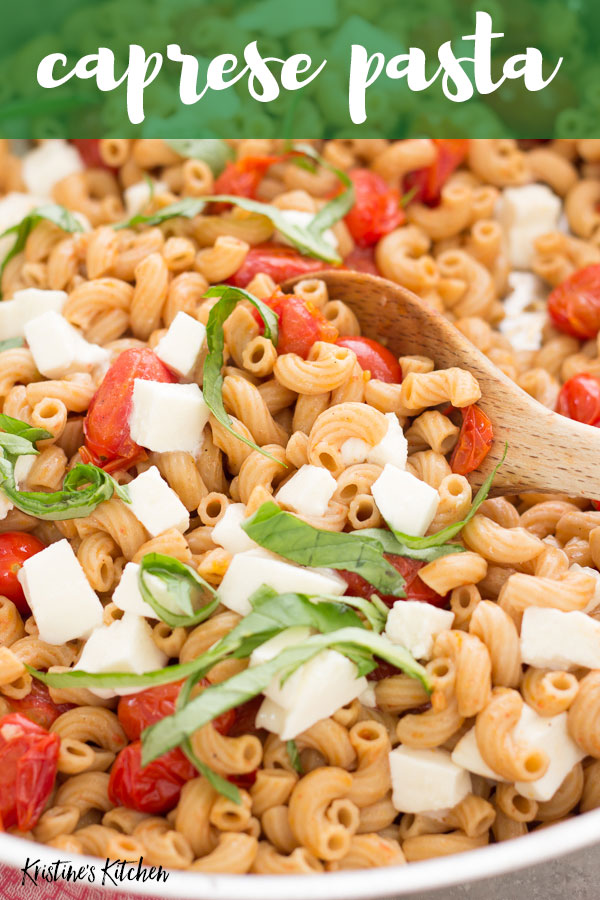 Fresh and light caprese pasta with basil, tomatoes and fresh mozzarella! Make this for a quick dinner!