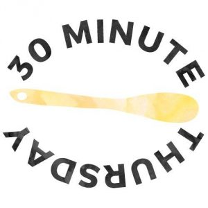 Thirty Minute Thursday