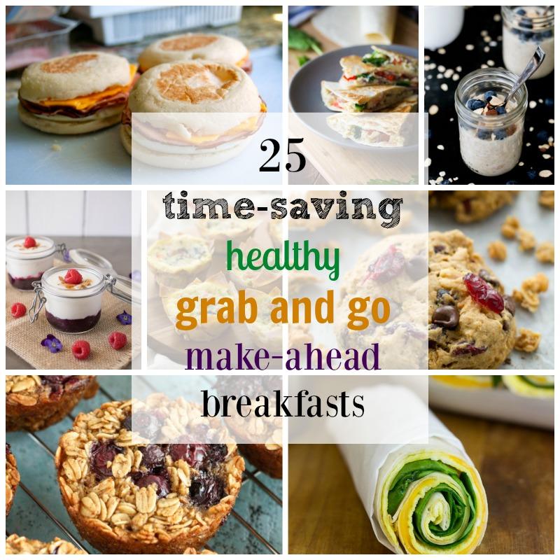 25 Healthy Grab And Go Make Ahead Breakfast Recipes