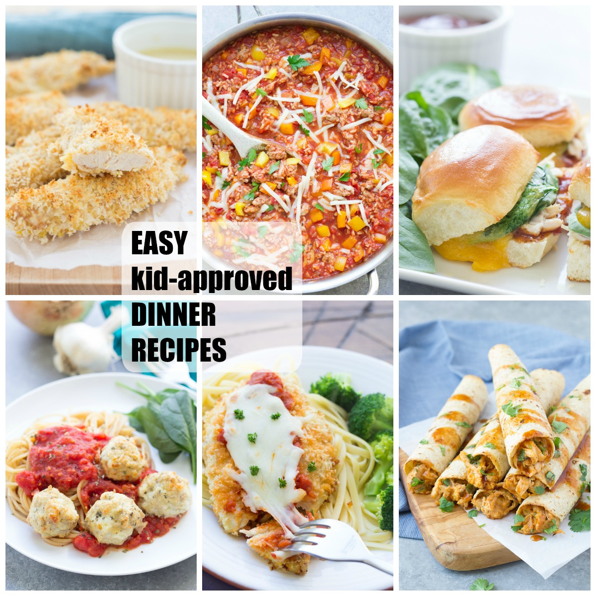 Easy Kid-Approved Dinner Recipes