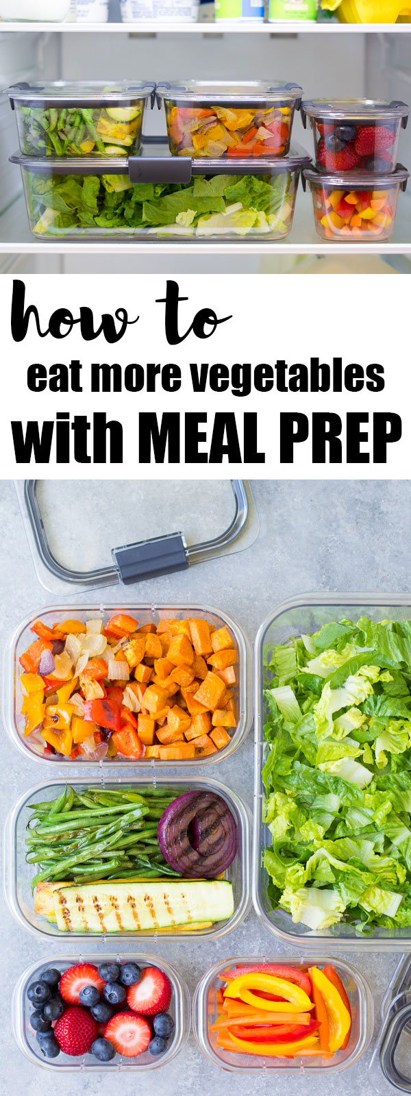How to eat more vegetables and fruits with meal prep. You'll eat much more fresh produce when it's ready and visible in your refrigerator! Save time with weekly food prep.