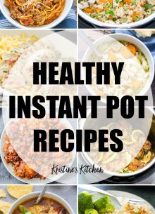 Easy and Healthy Instant Pot Recipes.