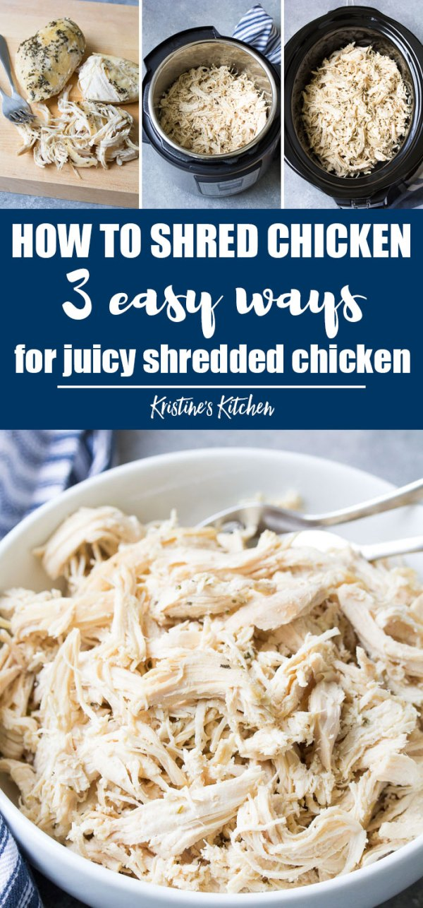 How to shred chicken. Three fast and easy ways to make shredded chicken.