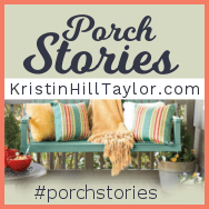 Kristin Hill Taylor - Porch Stories