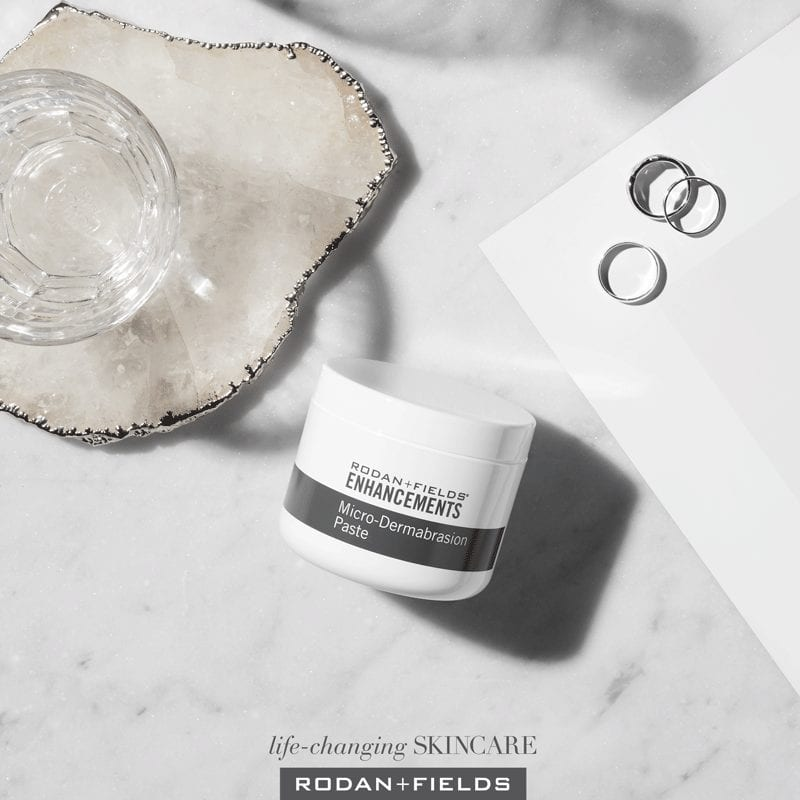 Exfoliate. Hydrate. Moisturize. I exfoliate my face and body with Rodan + Fields ENHANCEMENTS Micro-Dermabrasion Paste two to four times a week.