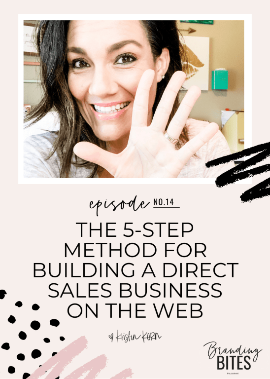 The 5-Step Method For Building A Direct Sales Business On The Web by Kristin Korn