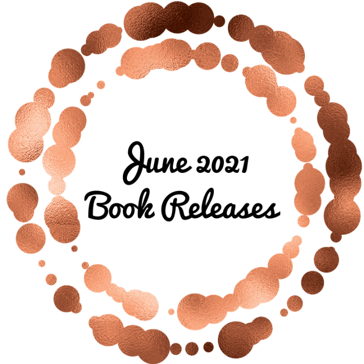 My Most Anticipated June 2021 Book Releases