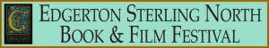 Edgerton Sterling North Book and Film Festival Banner