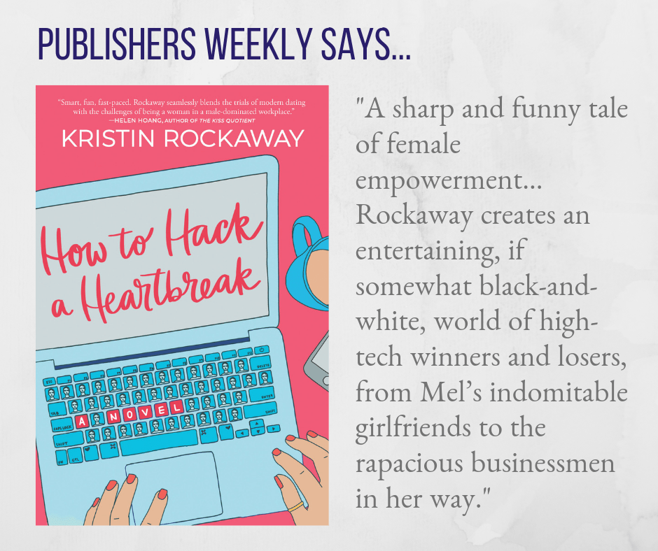 HOW TO HACK A HEARTBREAK PUBLISHERS WEEKLY REVIEW