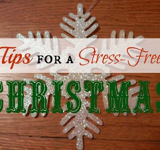Tips For A Stress-Free Christmas: Part 3