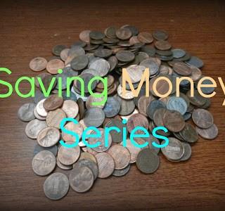 Saving Money: Part 4