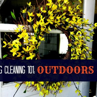 Spring Cleaning 101: Outdoors