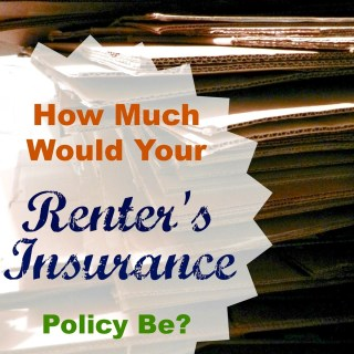 How Much Would Your Renter's Insurance Be?