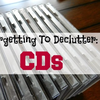 Forgetting to Declutter: CDs