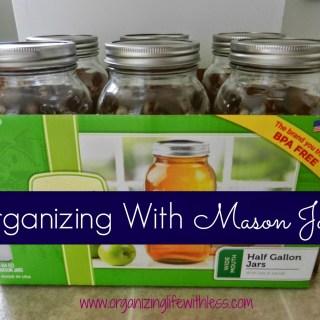 Organizing With Mason Jars