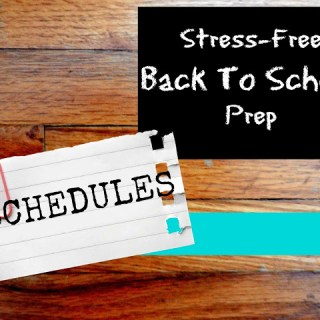 Stress-Free Back To School Prep: Schedules
