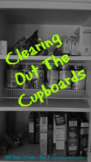 Clearing Out The Cupboards – Day 5