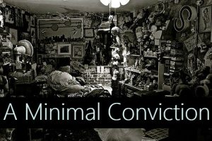 A Minimal Conviction