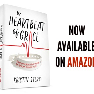 A Heartbeat of Grace ~ AVAILABLE ON AMAZON