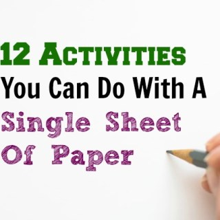 12 Activities You Can Do With A Single Sheet Of Paper