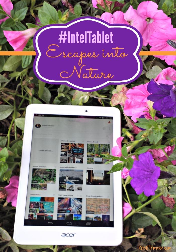IntelTablet Escapes into Nature