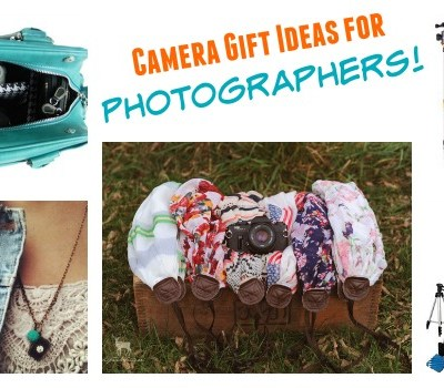 Camera Gift Ideas for Photographers!