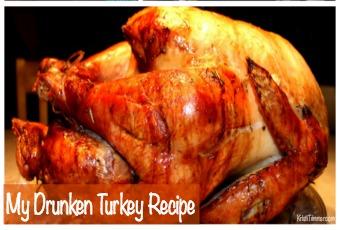 My Famous Drunken Turkey Recipe